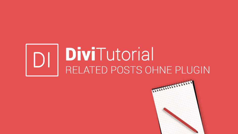 Divi Related Posts Tutorial