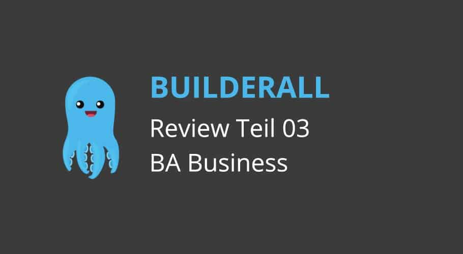 Builderall Review (03): Ein profitables Builderall Business aufbauen.