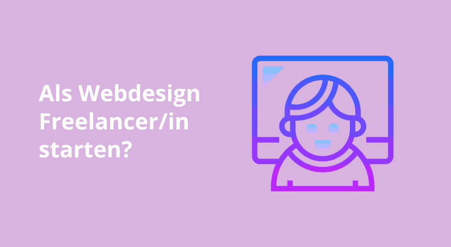 """Als """"Webdesign Freelancer"""" starten?"""