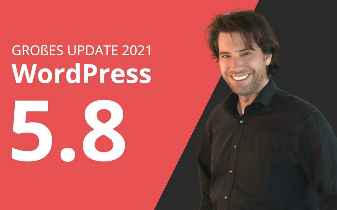 WordPress 5.8 Update | Wichtige neue Funktionen
